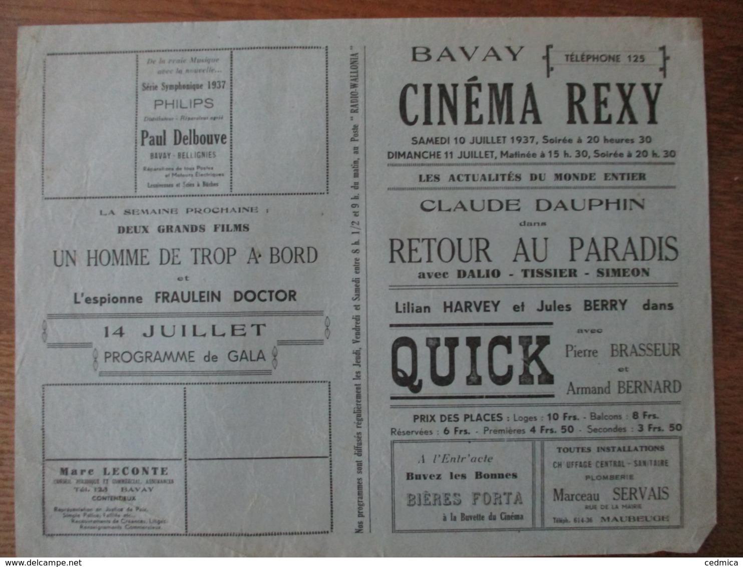 BAVAY CINEMA  REXY 10 ET 11 JUILLET 1937 RETOUR AU PARADIS AVEC CLAUDE DAUPHIN ET QUICK AVEC PIERRE BRASSEUR - Programmes