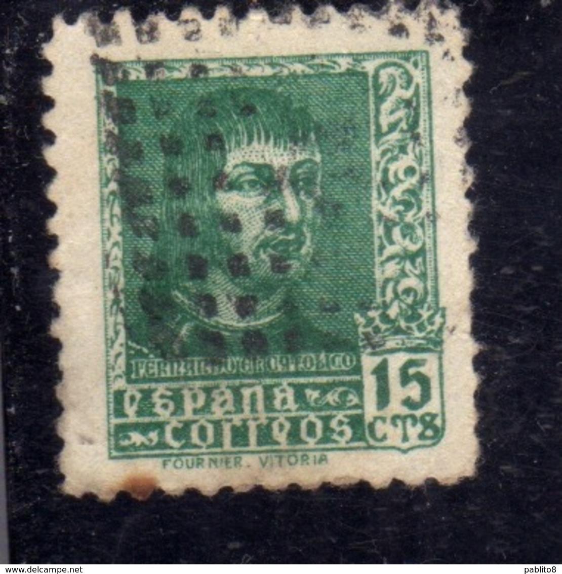 SPAIN ESPAÑA SPAGNA 1938 FERDINAND THE CATHOLIC FERDINANDO IL CATTOLICO CENT. 15c USED USATO OBLITERE' - 1931-Aujourd'hui: II. République - ....Juan Carlos I