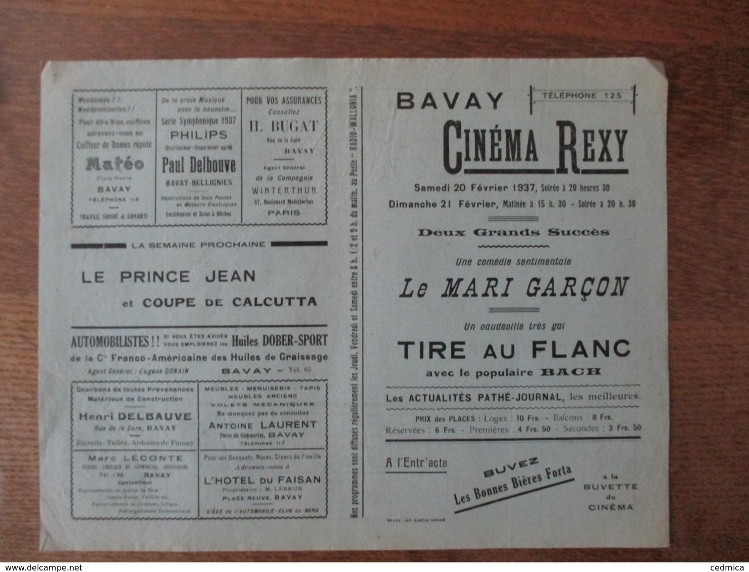 BAVAY CINEMA REXY 20 ET 21 FEVRIER 1937 LE MARI GARCON ET TIRE AU FLANC AVEC LE POPULAIRE BACH - Programme