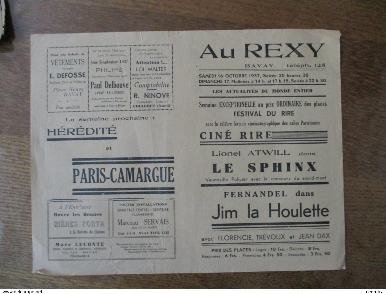 BAVAY CINEMA REXY 16 ET 17 OCTOBRE 1937 FESTIVAL DU RIRE LE SPHINX ET FERNANDEL DANS JIM LA HOULETTE - Programmes