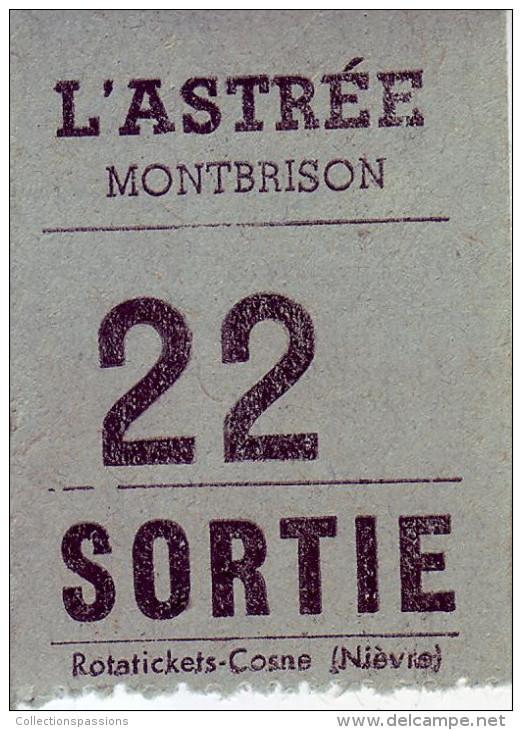 42 LOIRE. Montbrison - Ticket De Sortie. Cinéma L'Astrée Montbrison - - Tickets - Vouchers