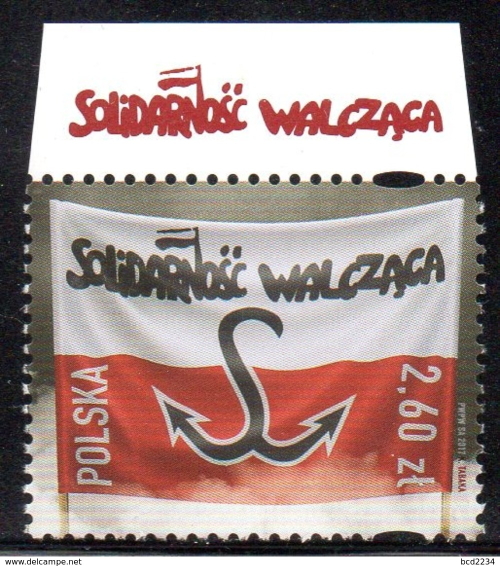 POLAND 2017 SOLIDARNOSC WALCZACA FIGHTING SOLIDARITY WITH VERY ATTRACTIVE TOP MARGIN RED WRITING NHM Fi 4765 - History