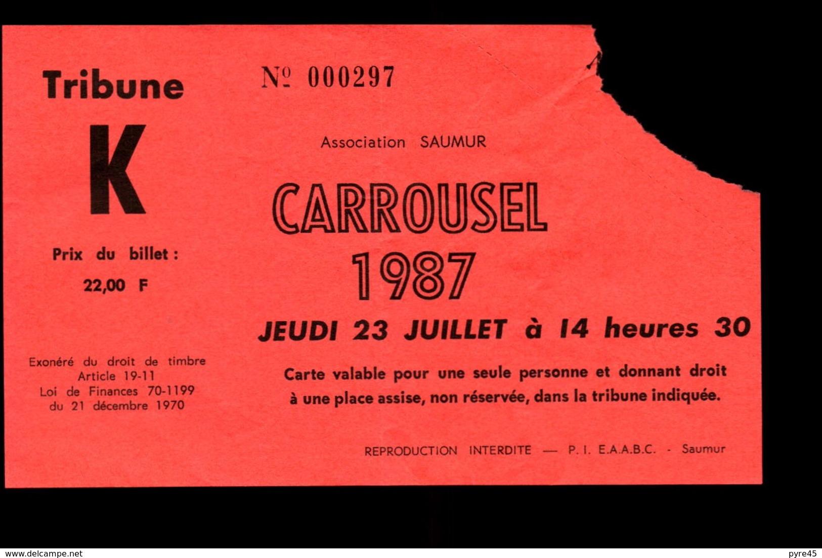 "Ticket "" Carrousel "" , 1987 à Saumur - Tickets - Vouchers"