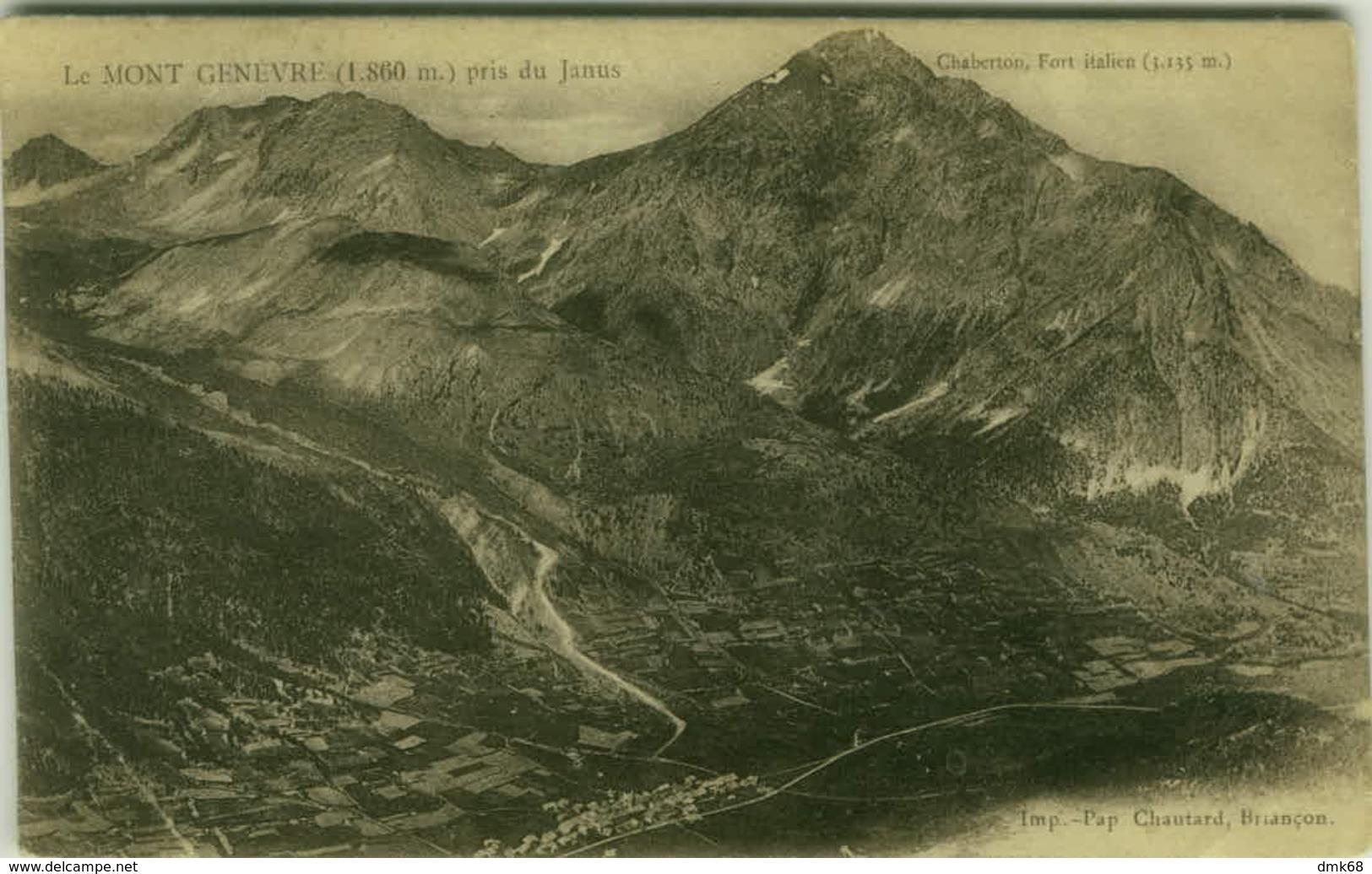 SWITZERLAND - LE MONT GENEVRE PRIS DU JANUS - CHABERTON FORT ITALIEN - EDIT PAP CHAUTARD - 1910s (BG4766) - GE Geneva