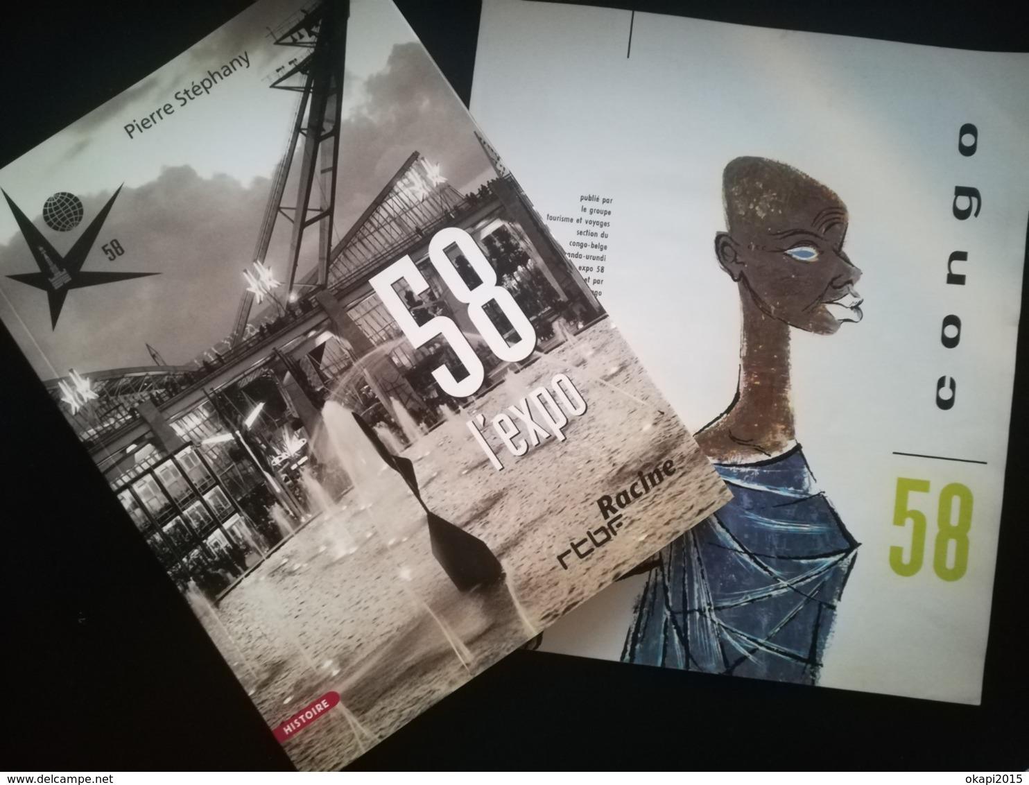 EXPOSITION INTERNATIONALE ET UNIVERSELLE DE BRUXELLES DE 1958  UN LIVRE +  UN LIVRET CONGO 58 BELGIQUE - Belgique