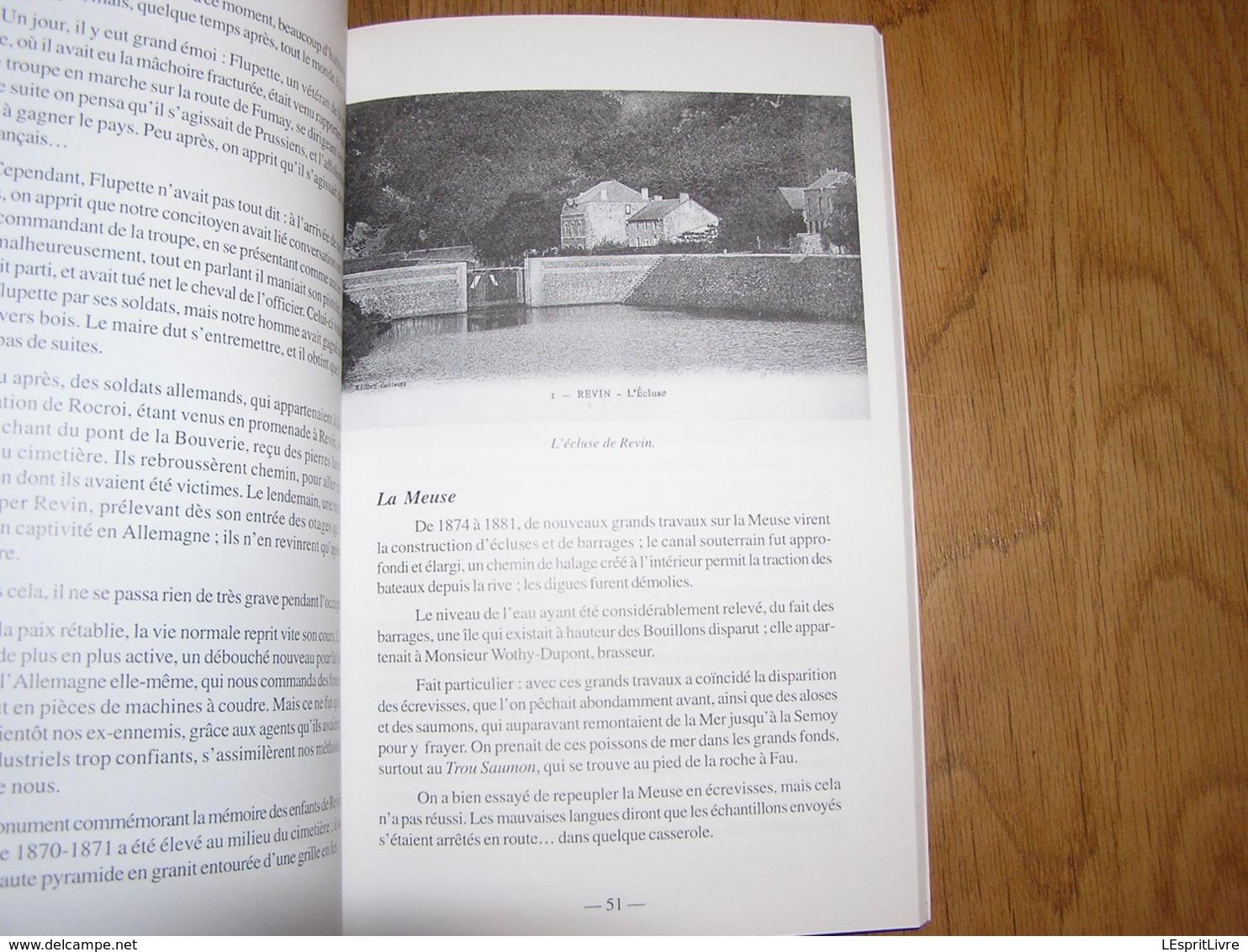 LE PASSE à REVIN Régionalisme Ardennes Meuse Guerre 14 18 Lieux Dits Industrie Exploitation Bois Forêt Flottage Charbon - Champagne - Ardenne