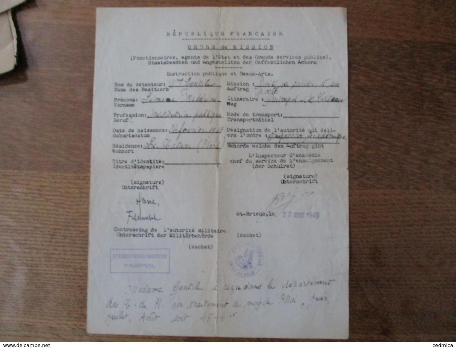 ORDRE DE MISSION 30 AOUT 1940 Mme GENTILE INSTITUTRICE PUBLIQUE PAIMPOL-LE CATEAU STANDORTKOMMANDANTUR PAIMPOL UNTERSCHR - Documents