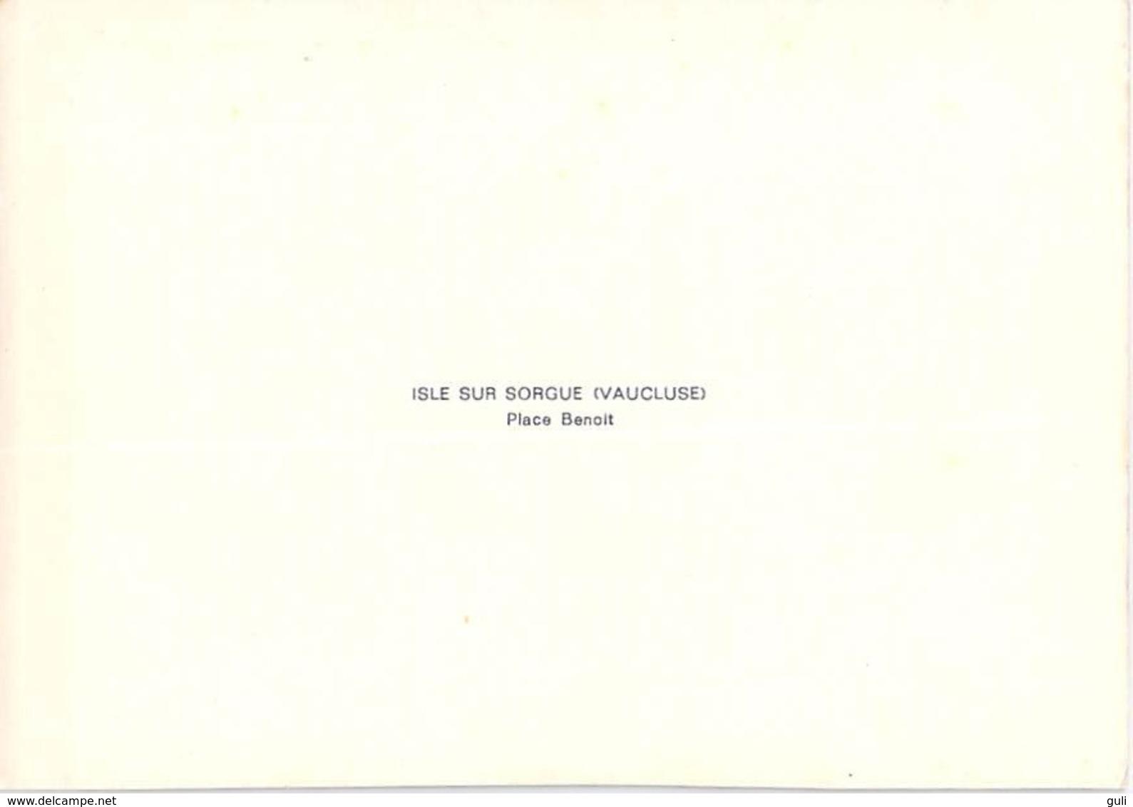 84800] Vaucluse-L'ISLE SUR SORGUE Place Benoit *PRIX FIXE - L'Isle Sur Sorgue