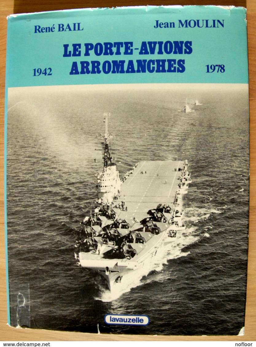 """""""Le Porte-avions Arromanches 1942-1978 - Barcos"""