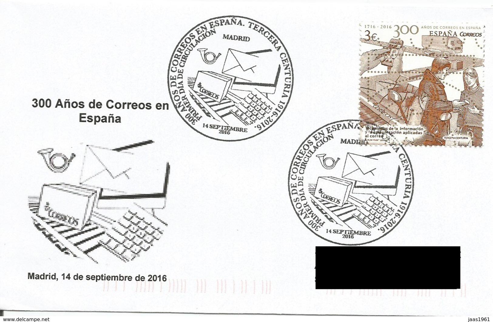 ESPAÑA. FDC 300th ANNIV. CORREOS IN SPAIN. MADRID 2016 - FDC