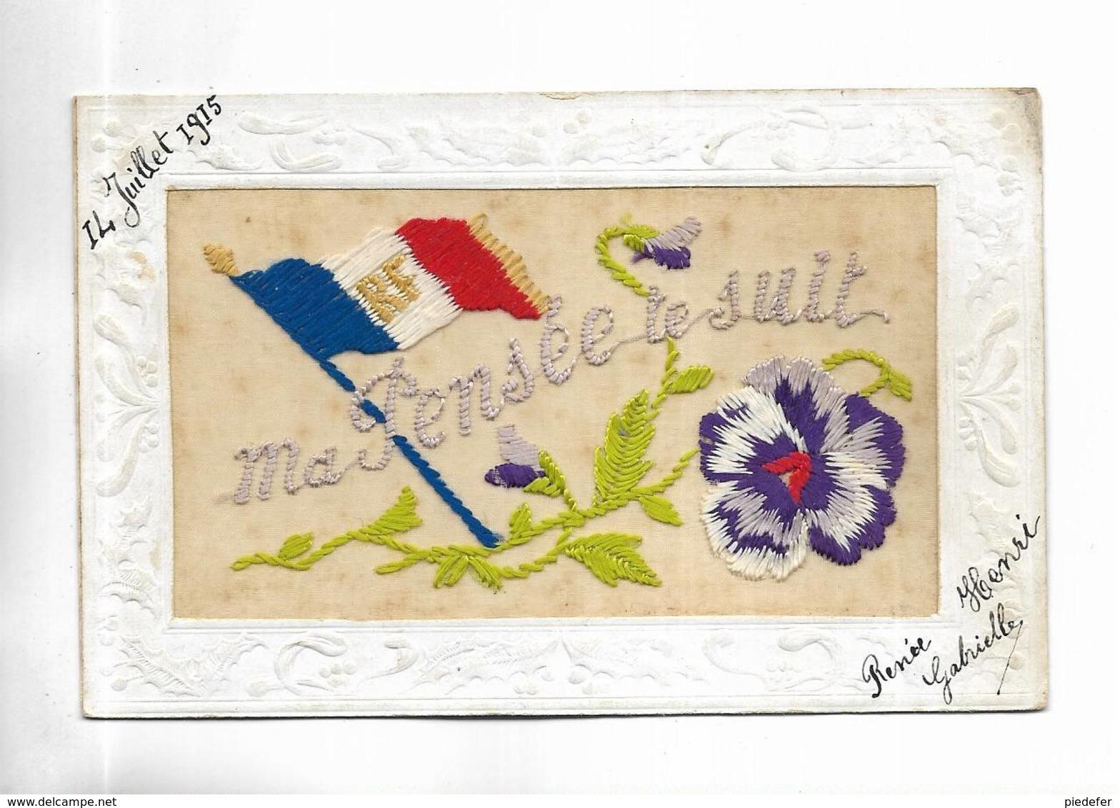 """Belle Carte Brodée """" Ma Pensée Te Suit """"  Fleur, Drapeau Tricolore. Voir Les Scans - Bordados"""