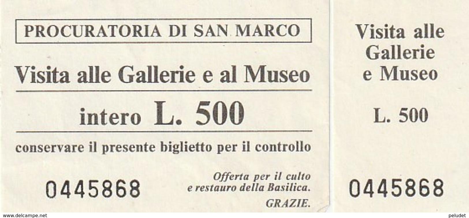 TICKET - ENTRADA / PROCURATORIA DI SAN MARCO / GALLERIE E AL MUSEO - VENEZIA  - 1986 - Tickets - Vouchers