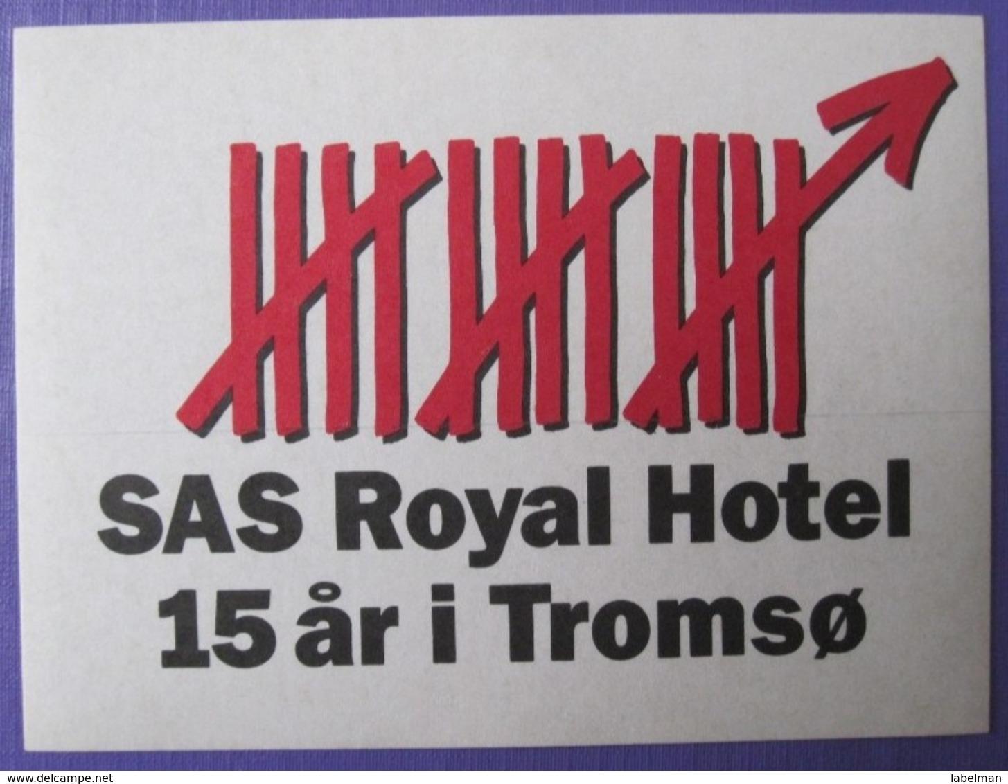 HOTEL HOTELLI HOTELL HOTELLET PENSION SAS ROYAL TROMSO NORVEGE NORWAY NORGE DECAL LUGGAGE LABEL ETIQUETTE AUFKLEBER - Etiketten Van Hotels