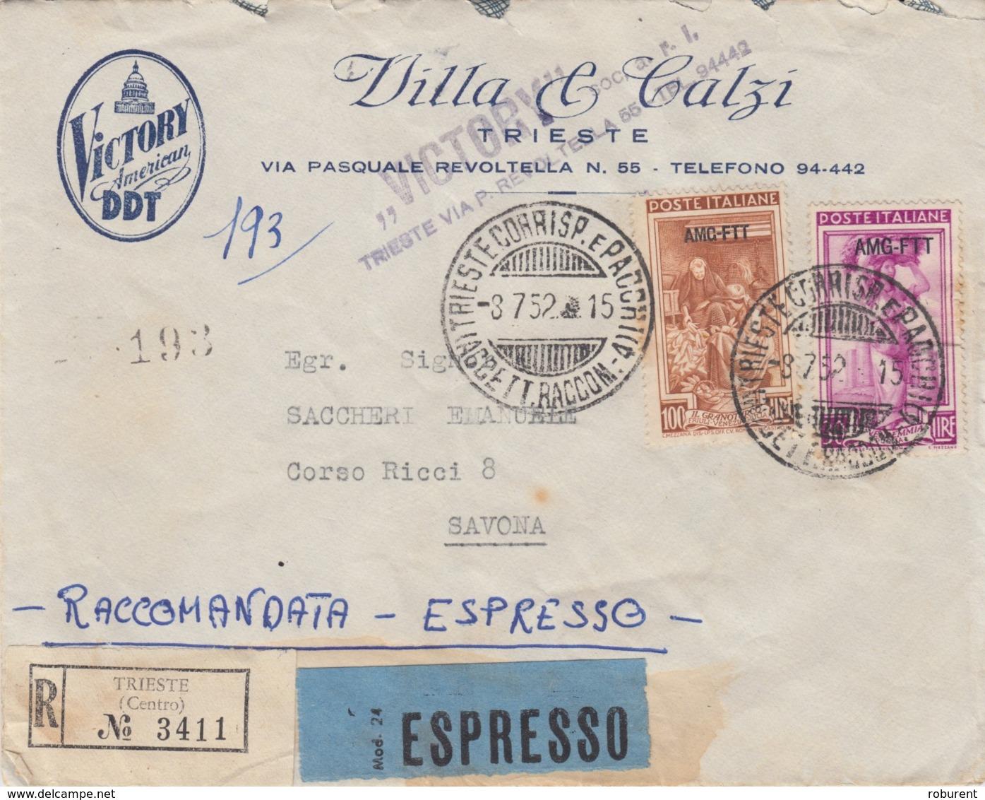 """450 - STORIA POSTALE - BUSTA """"VICTORY AMERICAN DDT"""" - DUE VALORI DA 30 E 100 Lire RACCOMANDATA-ESPRESSO-AMG-FTT-TRIESTE - 1946-60: Marcofilie"""