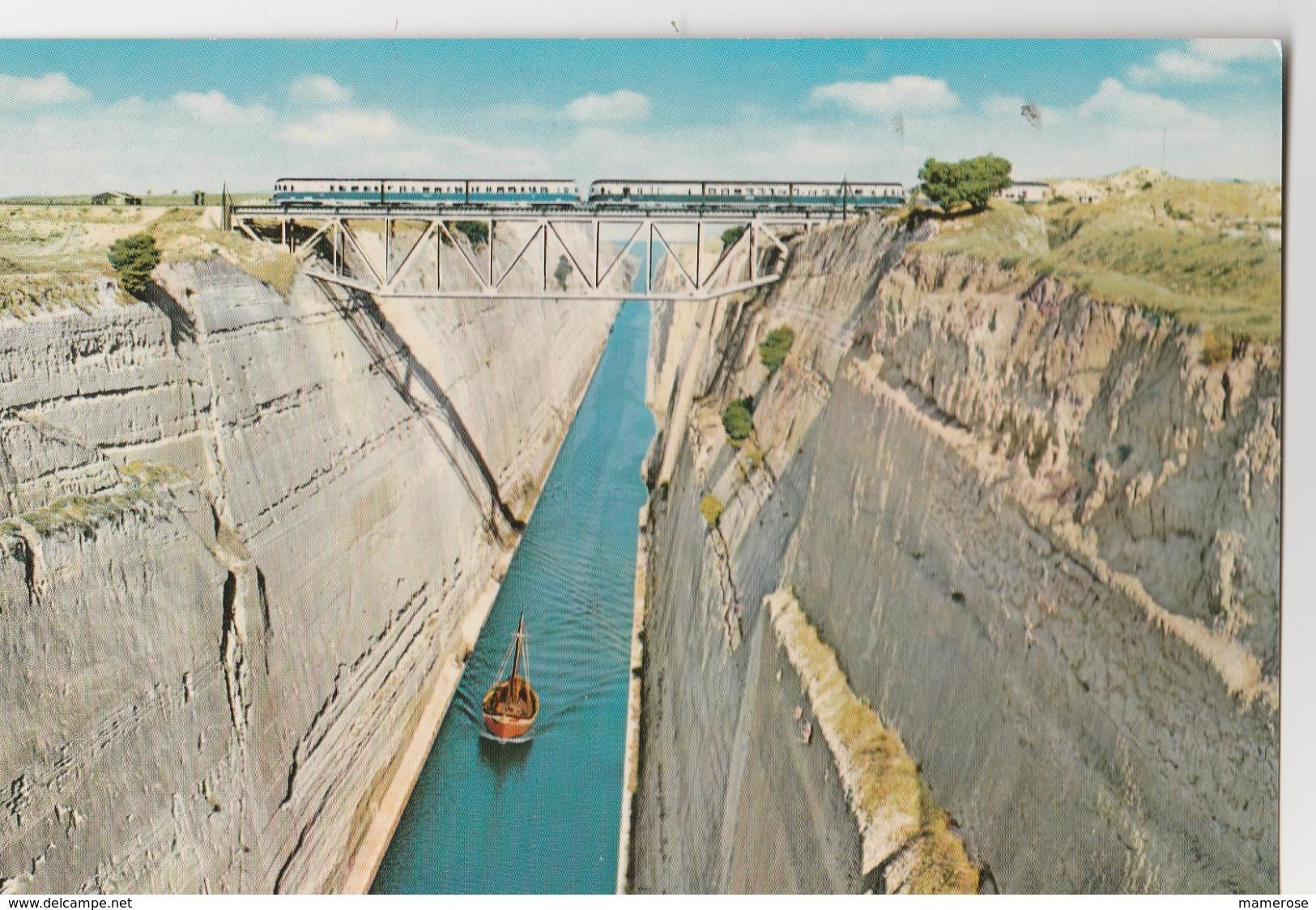 CORINTHE (Grèce). L'Isthme De Corinthe. Le Canal (Bateau). Le Pont Ferroviaire Avec Train - Grecia