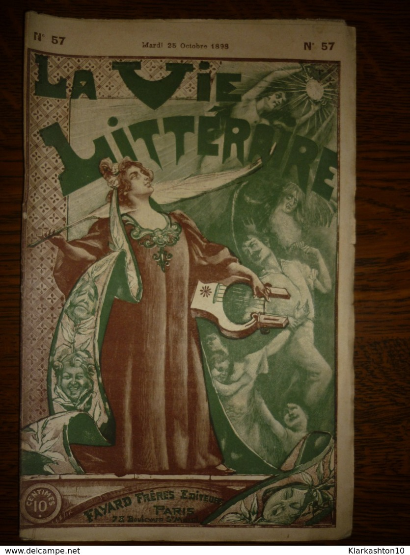 La Vie Littéraire N°57 Mardi 25 Octobre 1898/ Fayard Frères Editeurs - Books, Magazines, Comics