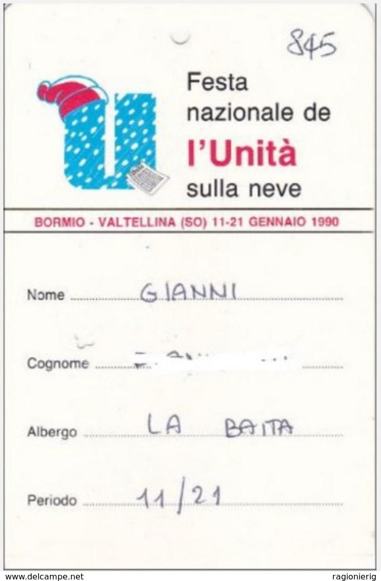 SONDRIO - BORMIO VALTELLINA - FESTA NAZIONALE DELL'UNITA' SULLA NEVE 1990 - BIGLIETTO AGEVOLAZIONI SKIPASS ECC. - RARO - Biglietti D'ingresso