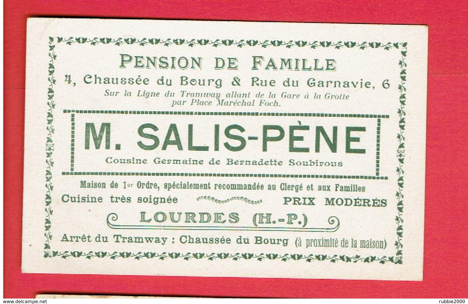 CARTE PUBLICITAIRE PENSION DE FAMILLE M. SALIS PENE 4 CHAUSSEE DU BOURG ET 6 RUE DE GAVARNIE A LOURDES - Cartes De Visite