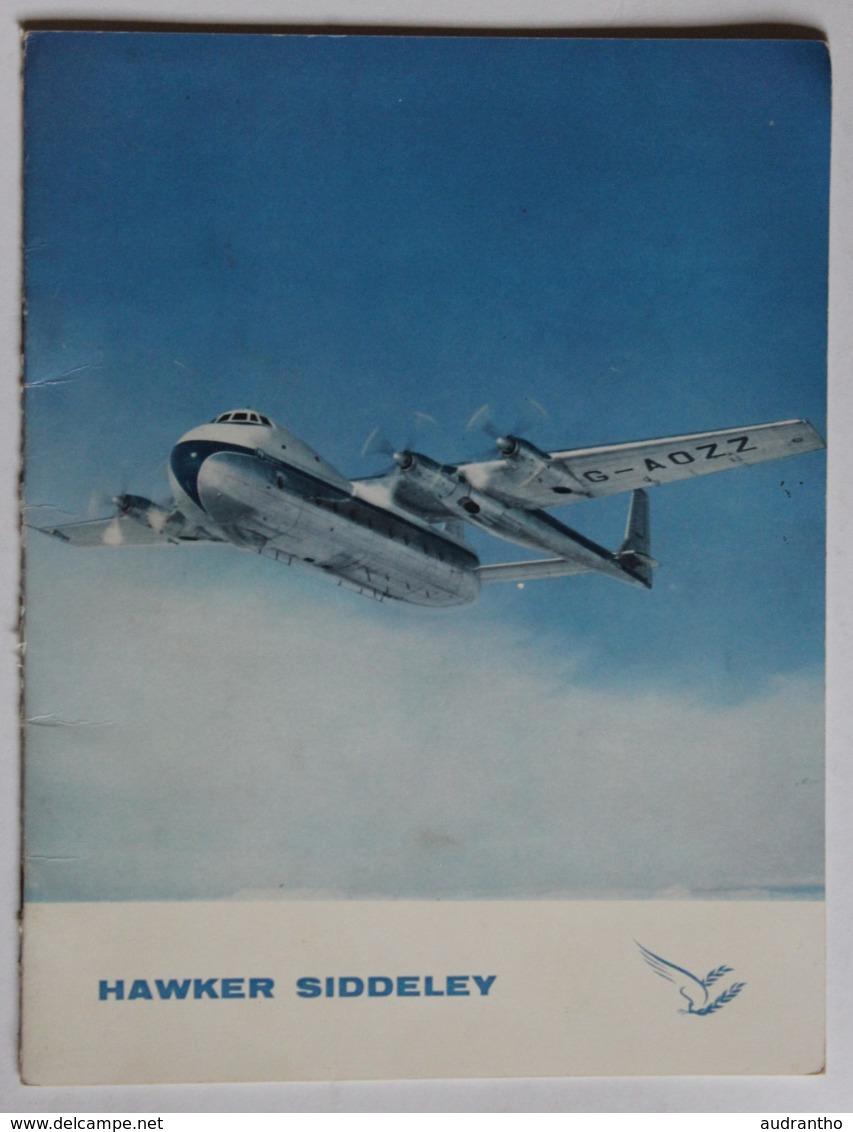 Rare Brochure Histoire De Hawker Siddeley Aviation Avion Argosy Armstrong Gloster Javelin Sea Hawk 748 Avro - Aerei