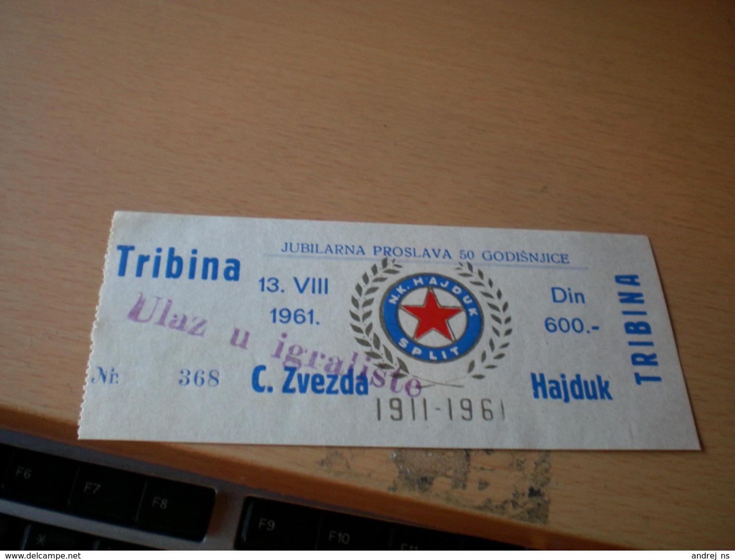 Football Hajduk Split  Jubilarna Proslava 50 Godina Crvena Zvezda Hajduk 1961 - Tickets - Vouchers