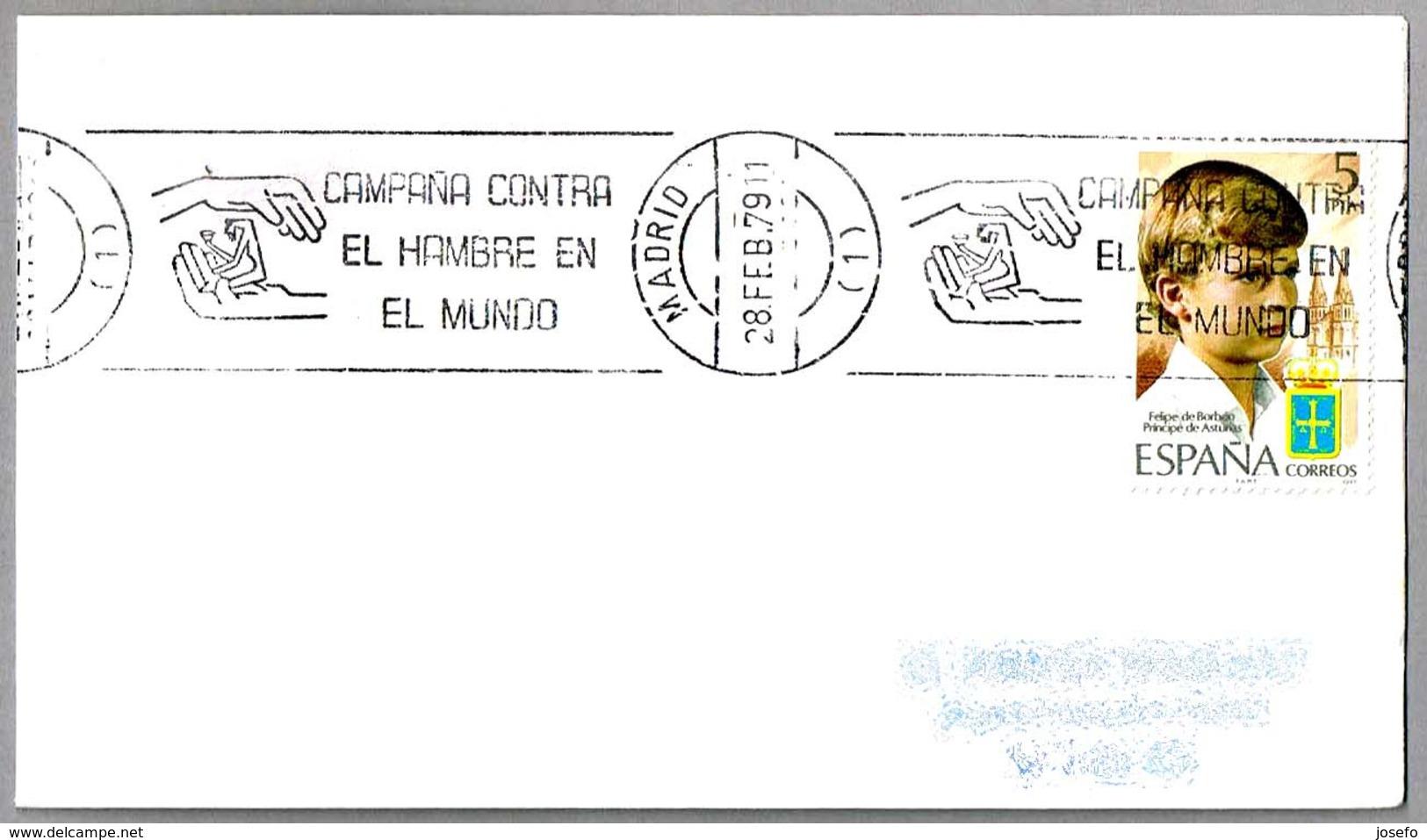 CAMPAÑA CONTRA EN HAMBRE EN EL MUNDO - Campaign Against Hunger In The World. Madrid 1979 - Against Starve