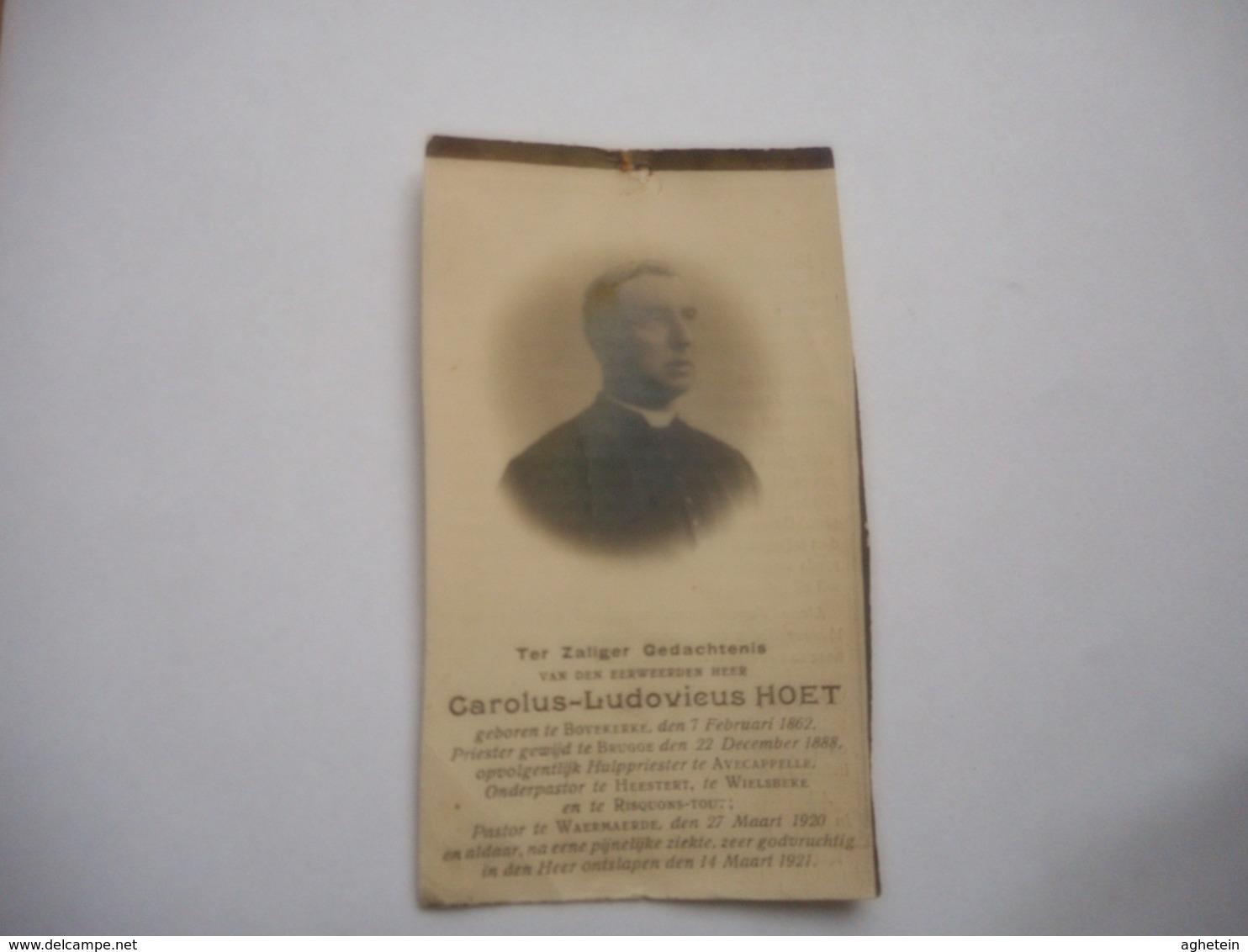D.P.-EERW-H.CAROLUS-LUD.HOET°BOVEKERKE 7-2-1862-GEWIJD BRUGGE 22-12-1888--HULPPRIESTER AVECAPPELLE - Religion & Esotérisme