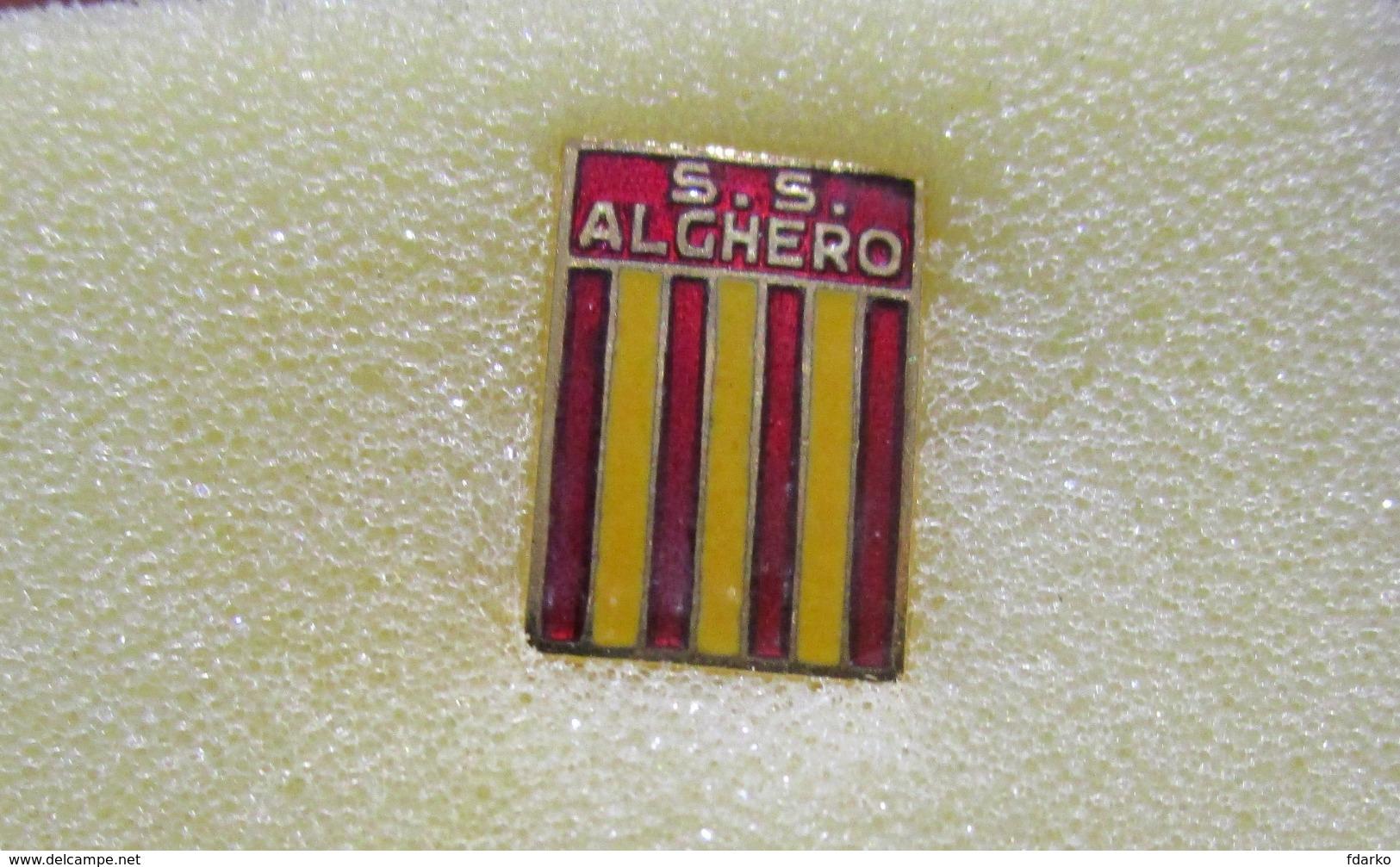 S.S. Alghero Calcio Distintivi FootBall Soccer Spilla Pins Sardegna Italy Conio Busellato Genova - Calcio
