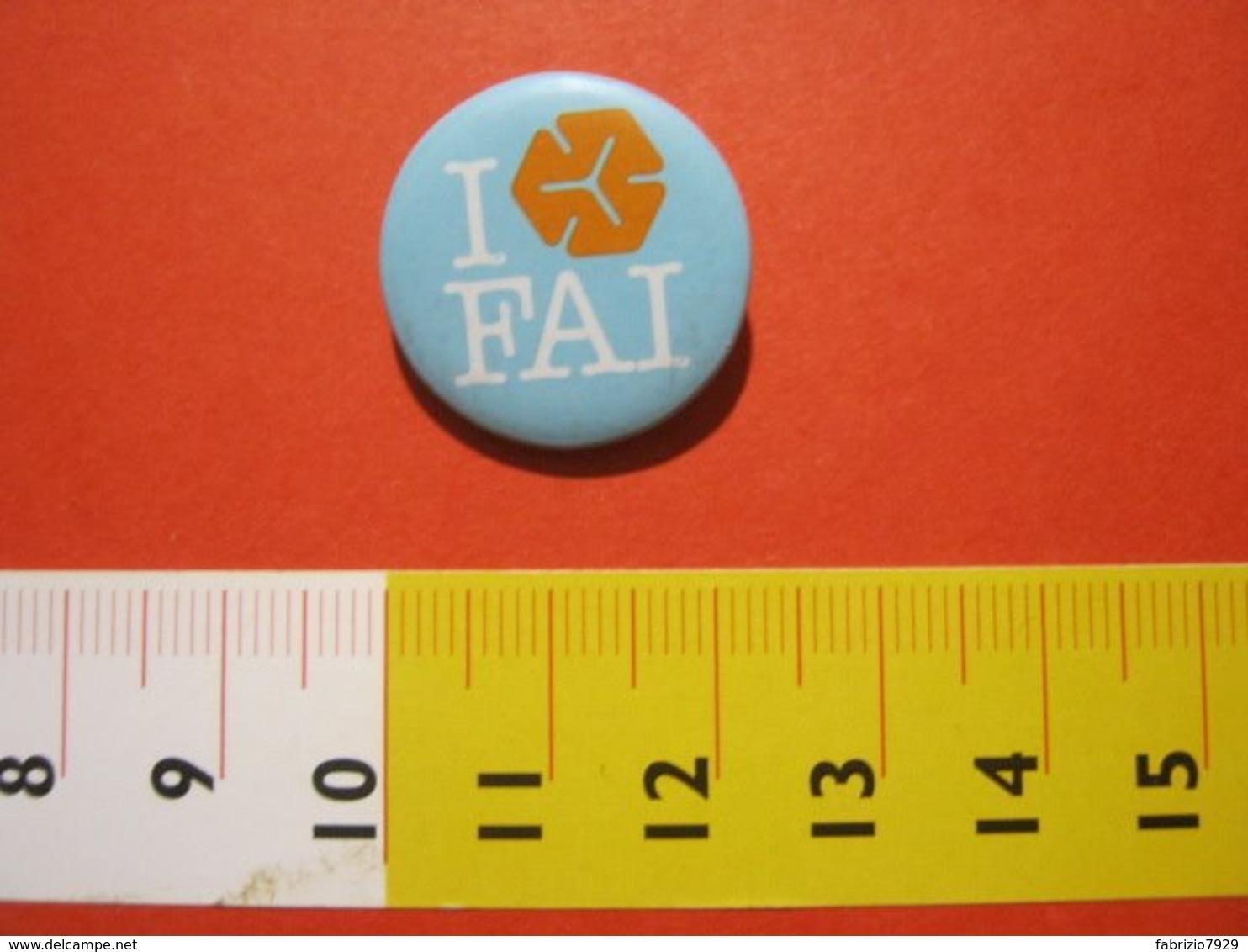 MED.1 ITALIA SPILLA PIN'S PIN PINS I LOVE FAI FONDO AMBIENTE ITALIA METALLICA - MEDIA - BIANCO CELESTE ARANCIONE - Associazioni