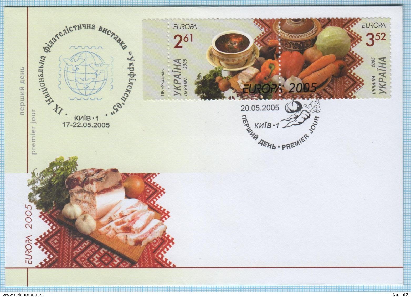UKRAINE / FDC / Ukrainian Food. Borsch, Fat, Vegetables. EUROPA - CEPT. Кyiv 2005. - Europa-CEPT