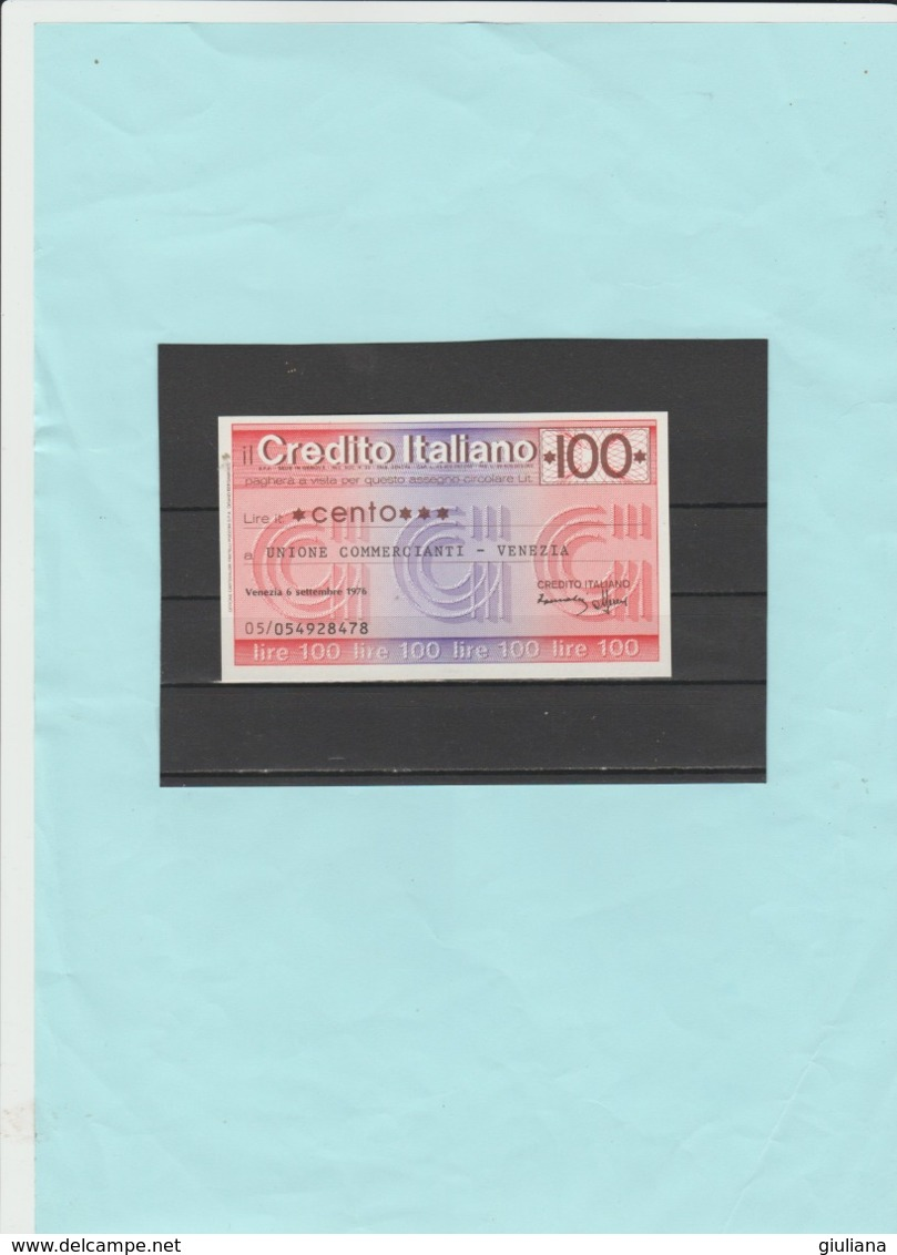 Italia Repubblica - Miniassegno L. 100 Il Credito Italiano, 8/9/1976 - [10] Assegni E Miniassegni