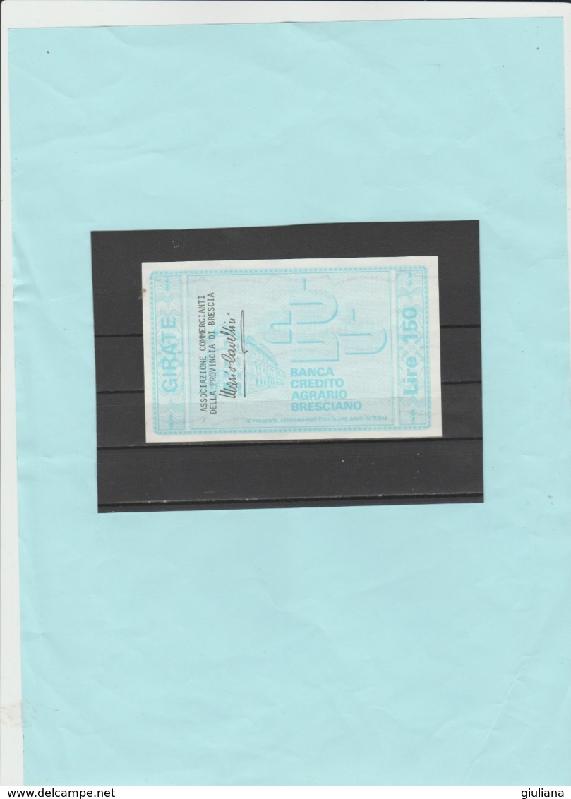 Italia Repubblica - Miniassegno L. 150  La Banca Credito Agrario Bresciano, 22/11/1976 - [10] Assegni E Miniassegni