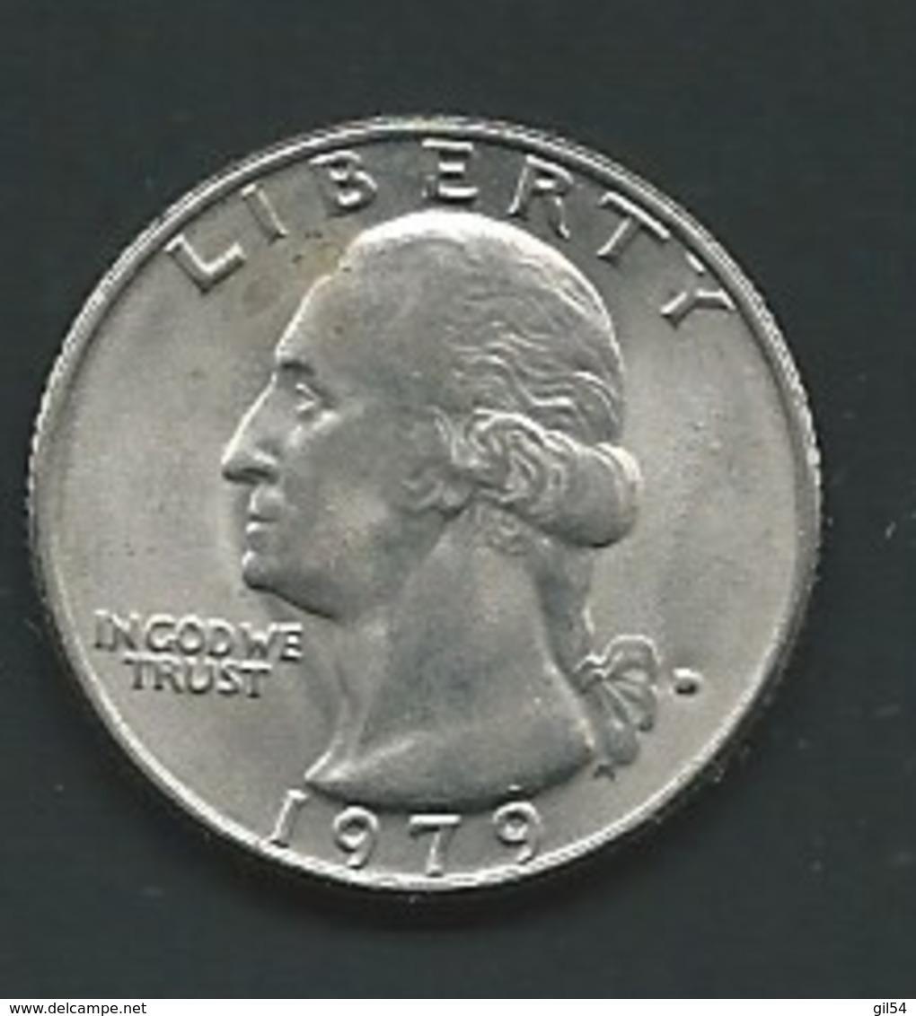 1979 - Etas Unis - USA - QUARTER DOLLAR, Washington,  - Laupi 11104 - Emissioni Federali