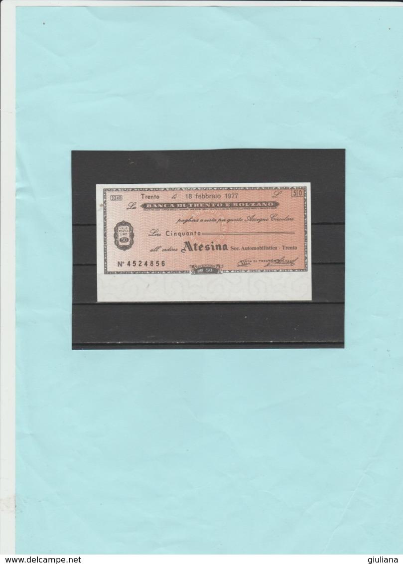 Italia Repubblica - Miniassegno L.  50  Banca Di Trento E Bolzano, 18/2/1977 - [10] Assegni E Miniassegni