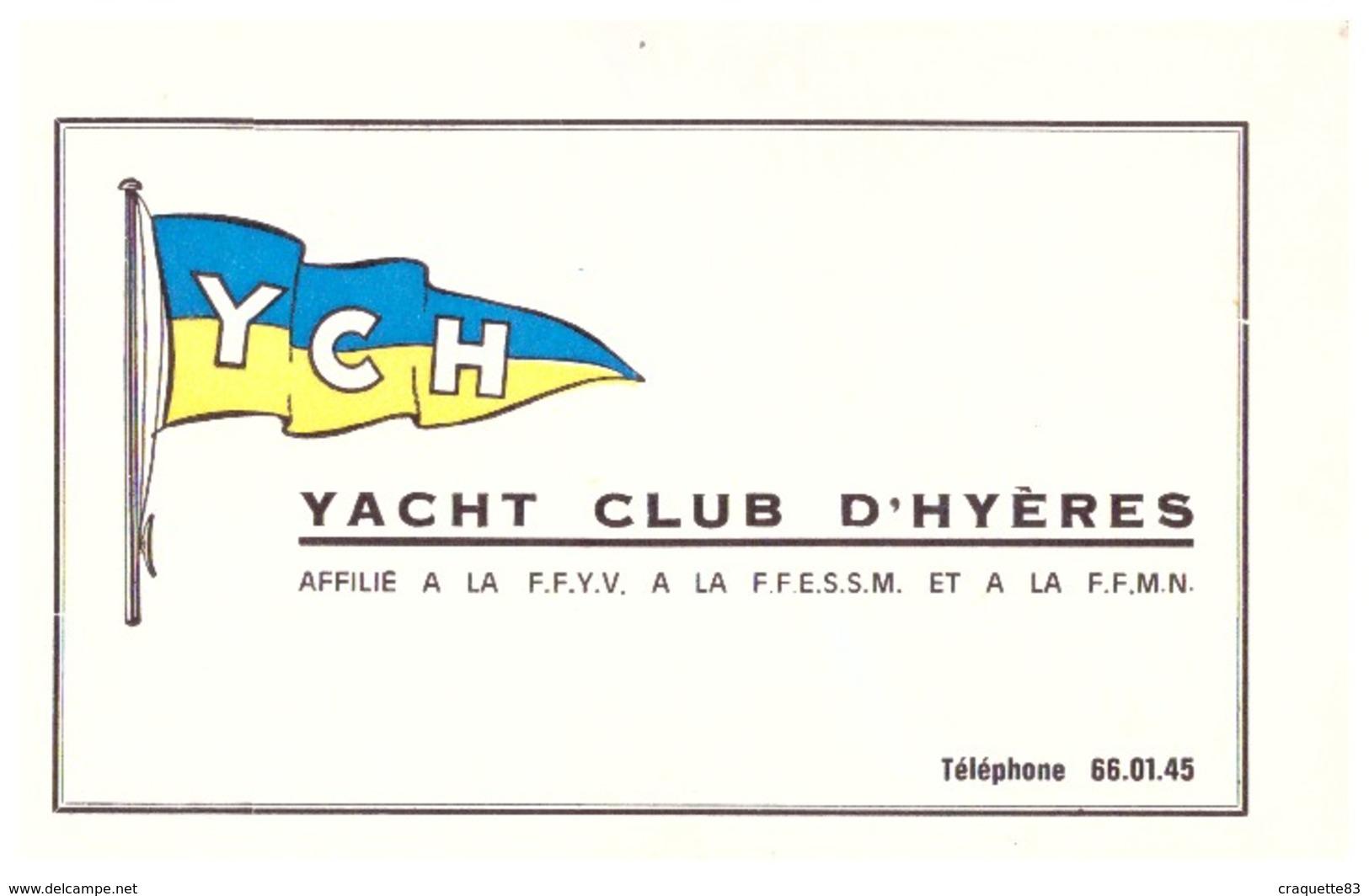 CARTE DE MEMBRE -YACHT CLUB D'HYERES  AFFILIE A LA F.F.Y.V. A LA F.F.E.S.S.M. ET LA F.F.M.N.  N°000286  1976 - Cartes