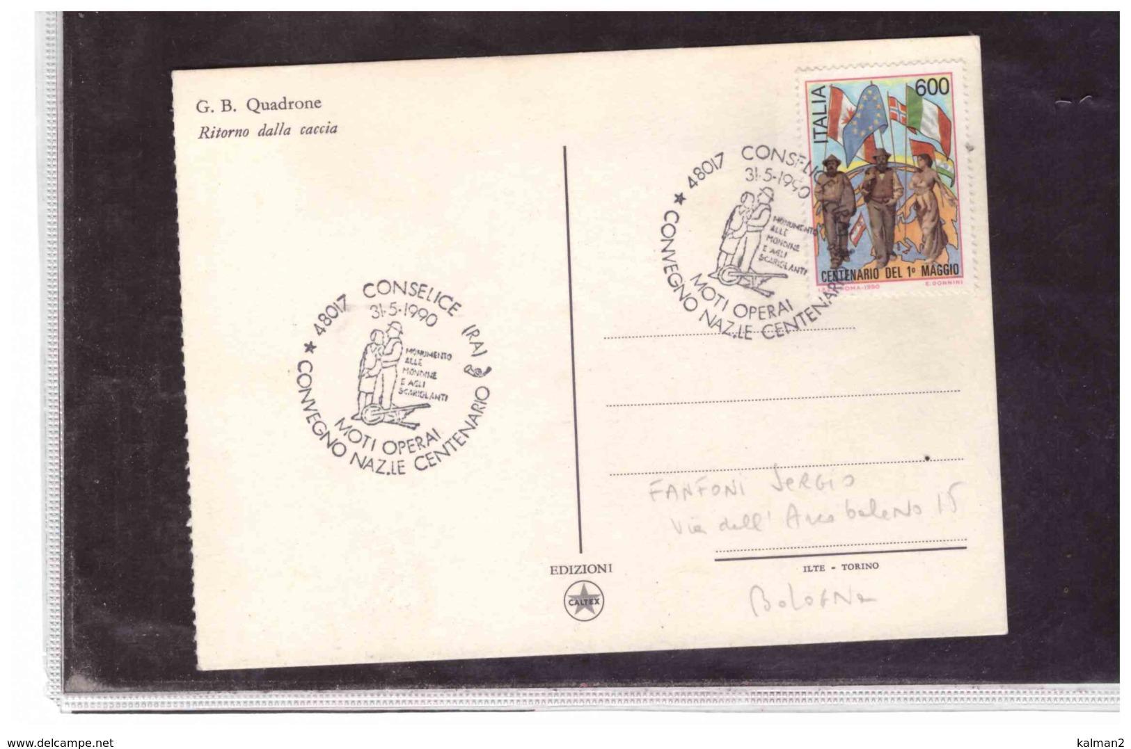 TEM5583  -   CONSELICE  31.5.1990     /   CONVEGNO NAZ.LE CENTENARIO MOTI OPERAI - History