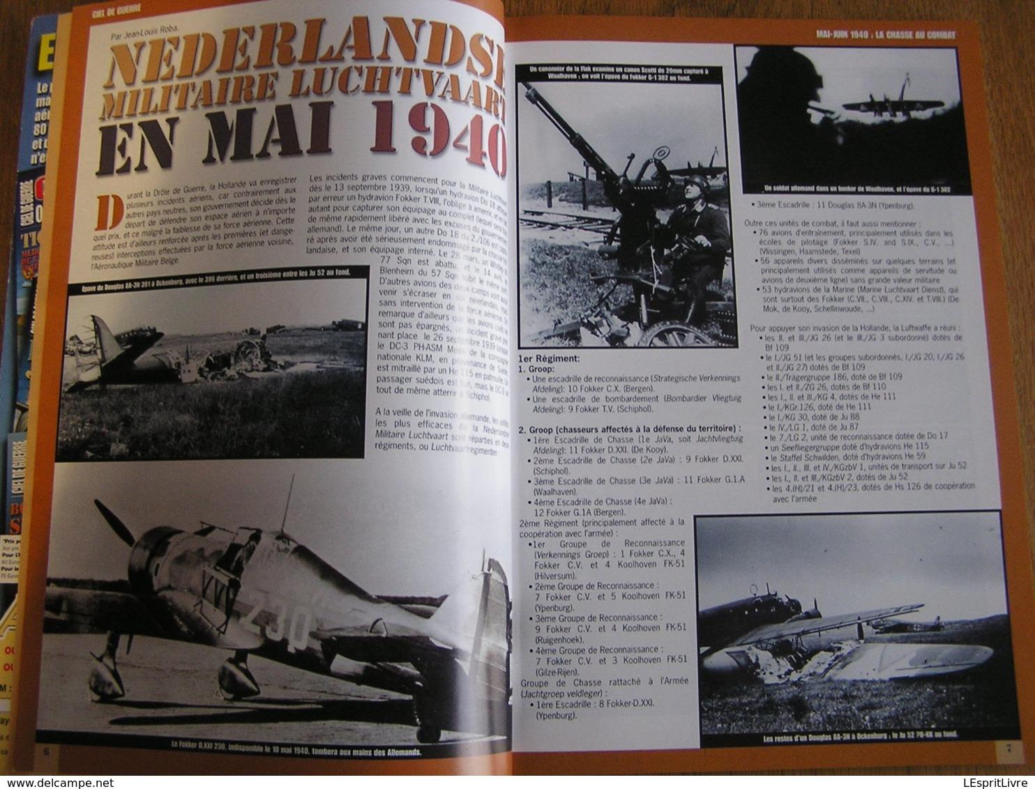 CIEL DE GUERRE N° 8 LA CHASSE AU COMBAT 1 Guerre 40 45 Aviation Nederlands Belgique BAF Armée De L'Air France Jagdwaffe - Oorlog 1939-45