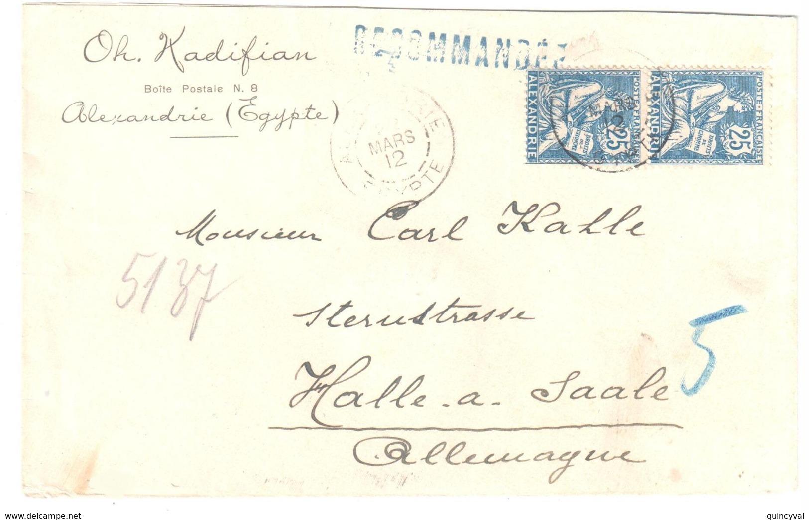 ALEXANDRIE Egypte Lettre Recommandée Pour étranger Halle Allemagne Entête Kadifian BP 8 25c Mouchon Yv 27 Ob 22 3 12 - Alexandrie (1899-1931)