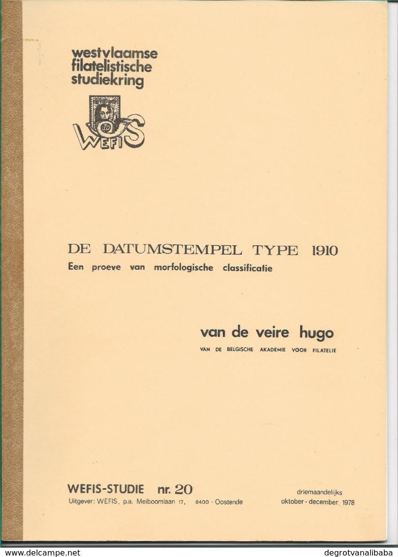 De Datumstempel Type 1910. Een Proeve Van Morfologische Classificatie. - Annullamenti