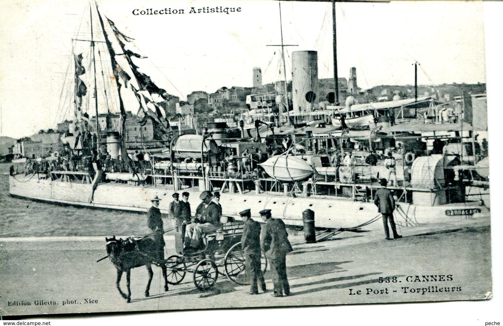 N°77699 -cpa Cannes -le Port -torpilleurs- - Guerra