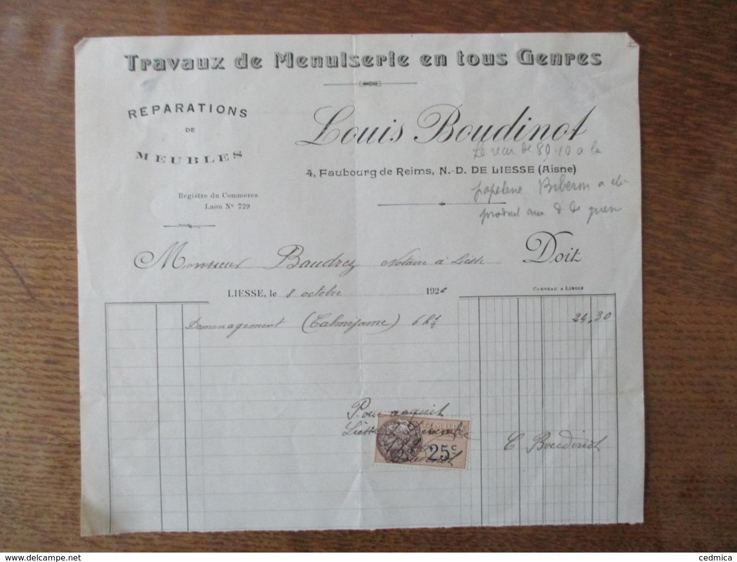 N.D. DE LIESSE AISNE LOUIS BOUDINOT TRAVAUX DE MENUISERIE 4 FAUBOURG DE REIMS FACTURE DU 8 OCTOBRE 1926 - France