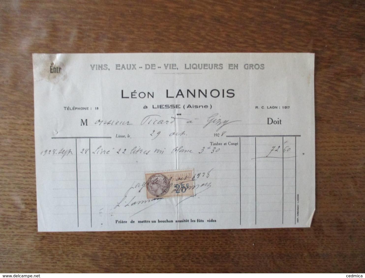 LIESSE AISNE LEON LANNOIS VINS, EAUX DE VIE, LIQUEURS EN GROS  FACTURE DU 29 OCTOBRE 1928 - 1900 – 1949