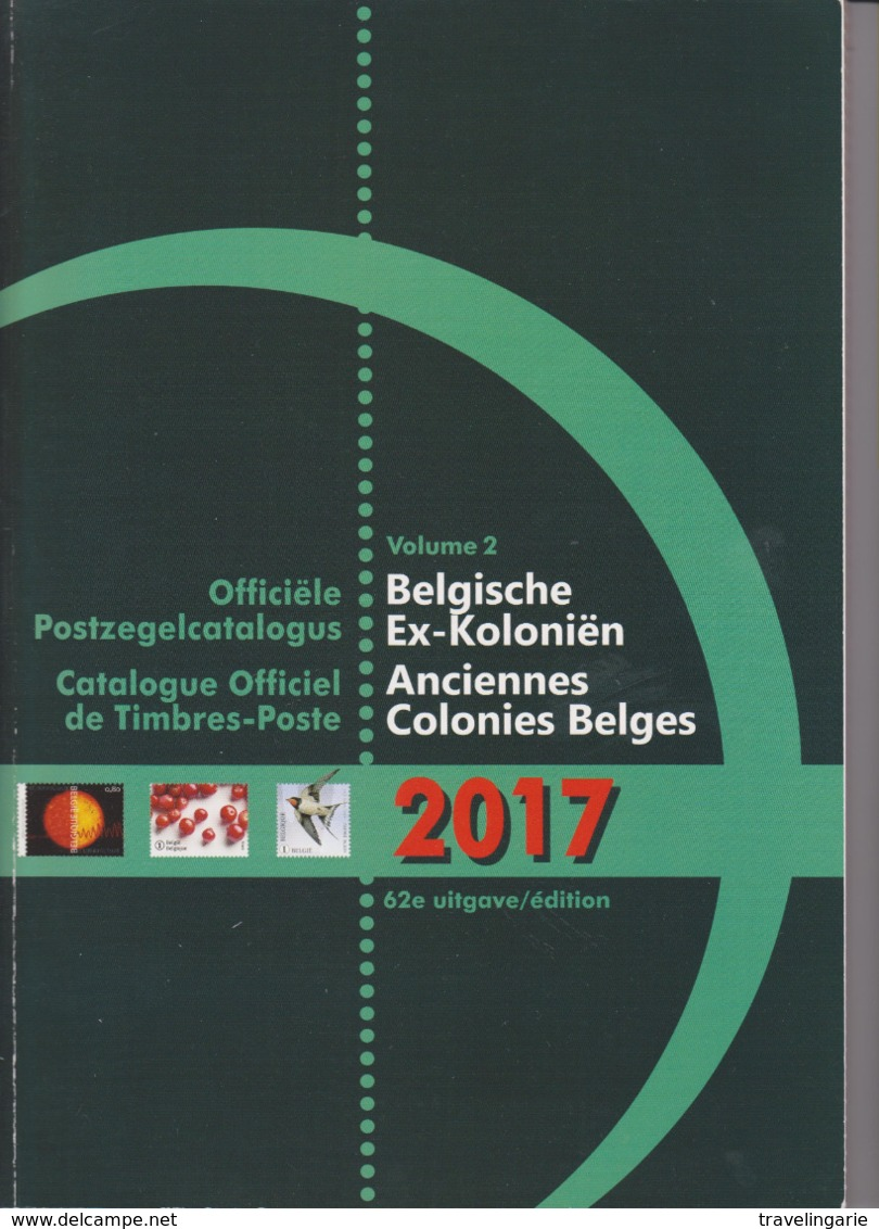 Catalogue Anciennes Colonies Belges/Former Belgian Colonies 2017 - Postzegelcatalogus