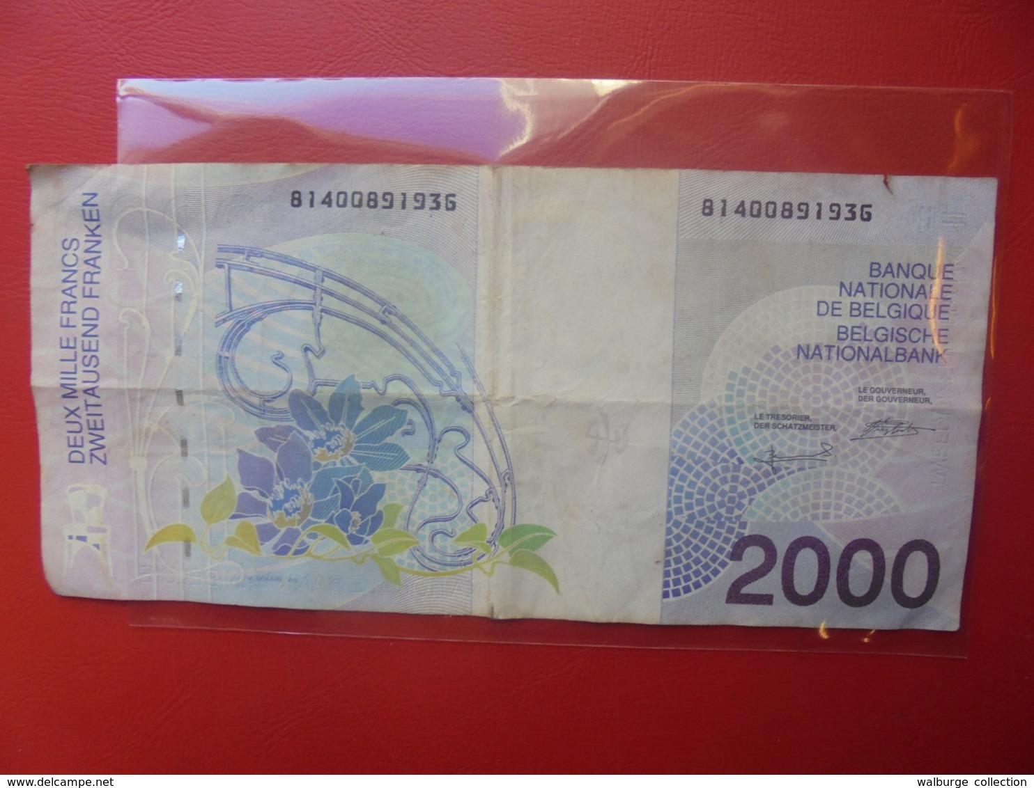 BELGIQUE 2000 FRANCS 1994-2001 CIRCULER - [ 2] 1831-... : Koninkrijk België