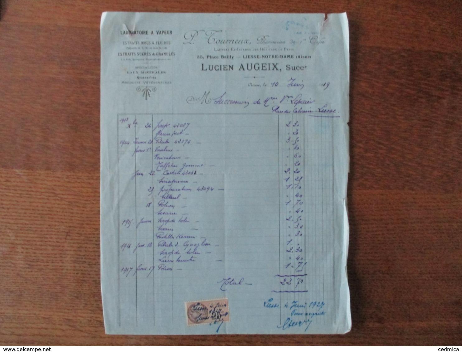 LIESSE-NOTRE-DAME LUCIEN AUGEIX PHARMACIEN LABORATOIRE A VAPEUR 35 PLACE BAILLY FACTURE DU 10 JUIN  1919 - France