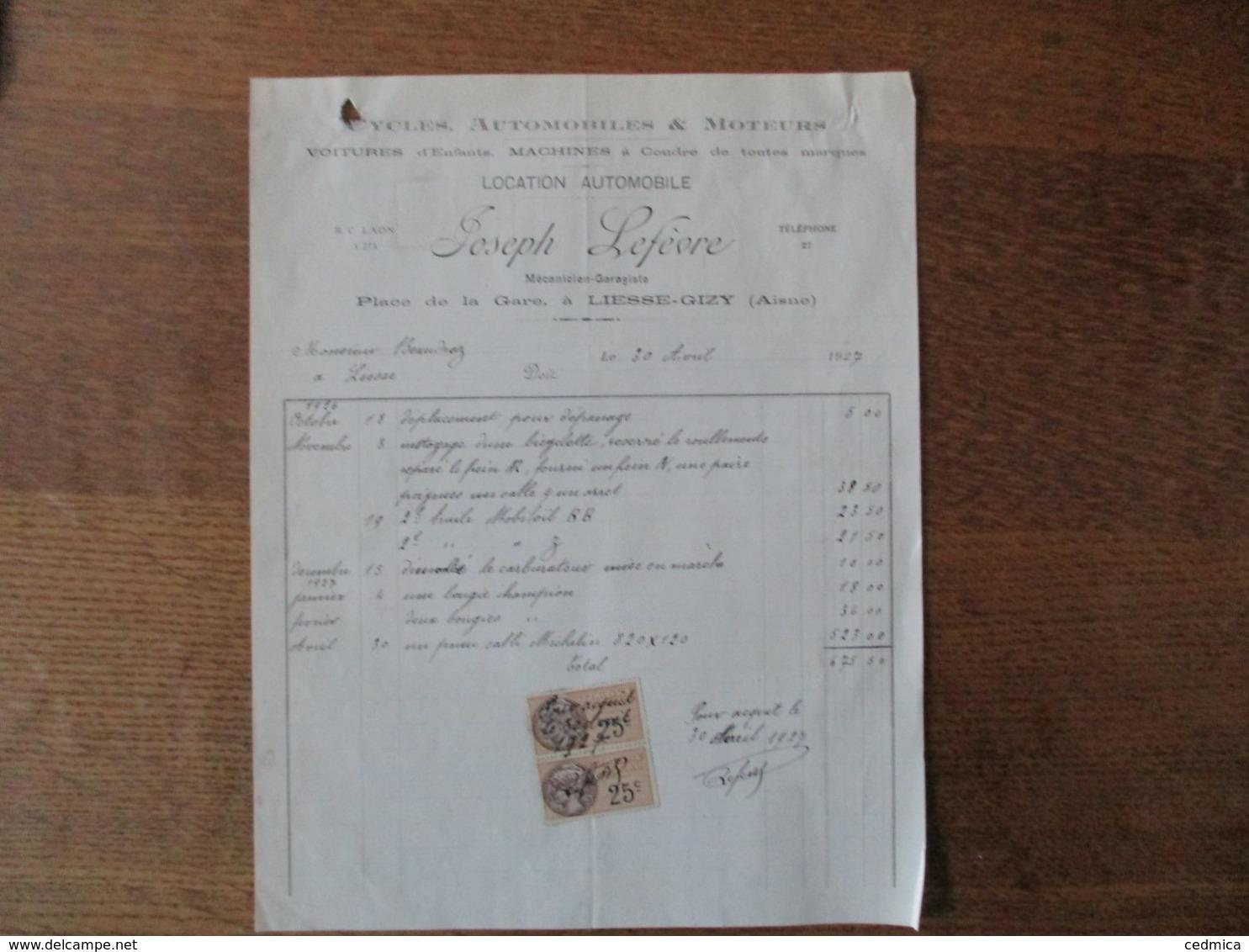 LIESSE-GIZY JOSEPH LEFEVRE CYCLES,AUTOMOBILES & MOTEURS PLACE DE LA GARE FACTURE DU 30 AVRIL 1927 - France