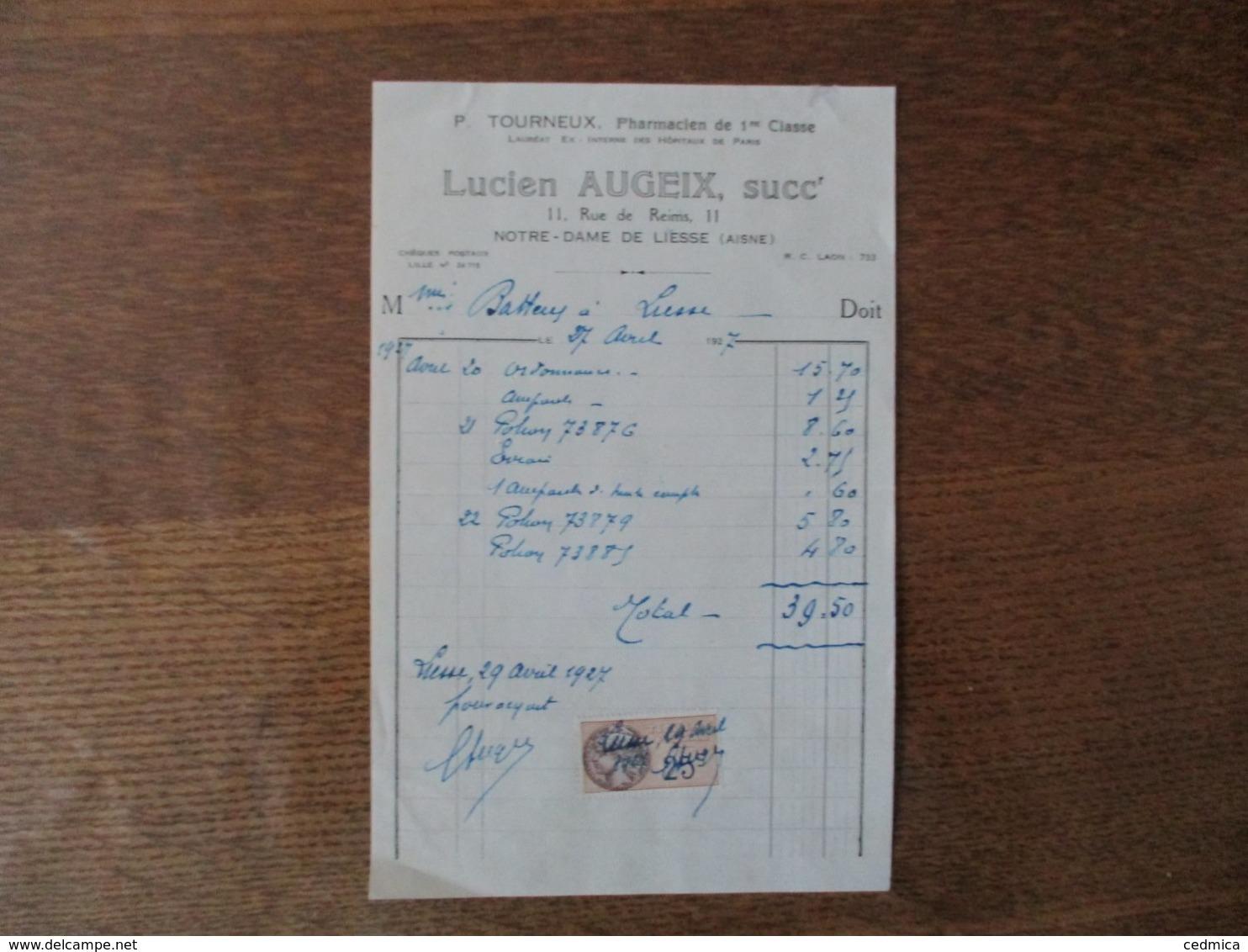 NOTRE-DAME DE LIESSE LUCIEN AUGEIX PHARMACIEN 11 RUE DE REIMS FACTURE DU 27 AVRIL 1927 - France