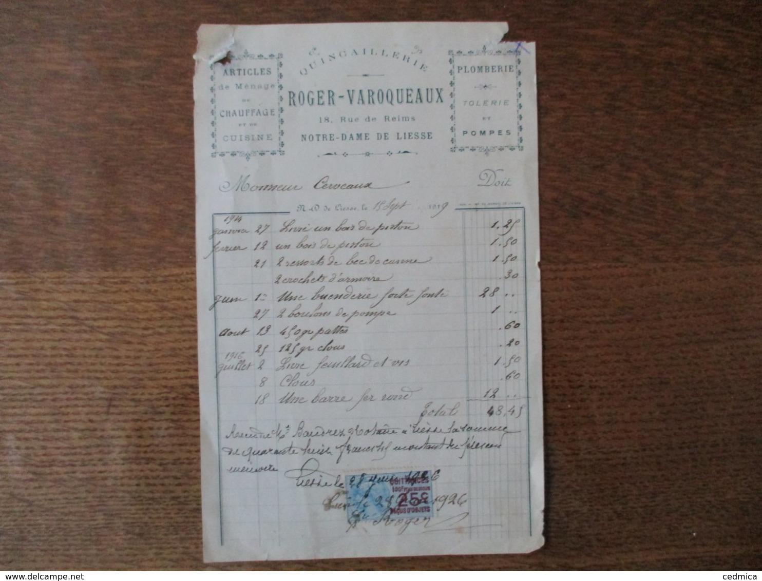 NOTRE-DAME DE LIESSE ROGER-VAROQUEAUX QUINCAILLERIE 18 RUE DE REIMS FACTURE DU 15 SEPTEMBRE 1919 - France