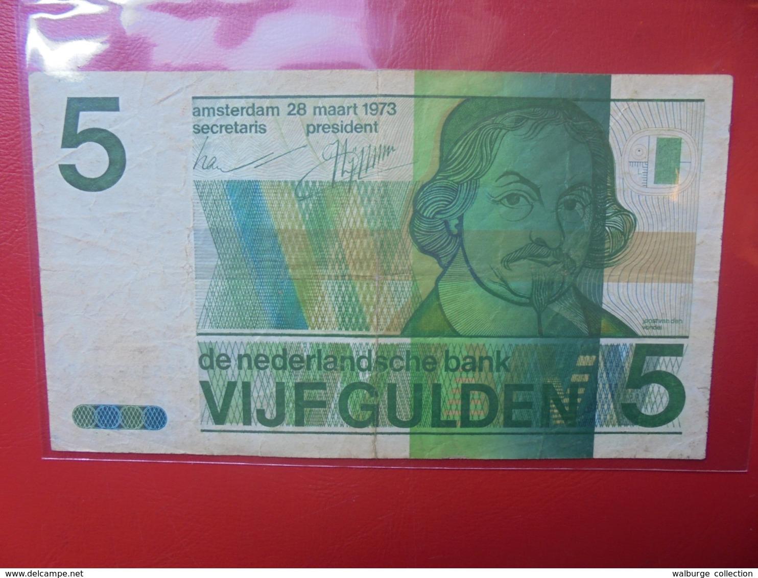 PAYS-BAS 5 GULDEN 1973 CIRCULER - 5 Florín Holandés (gulden)