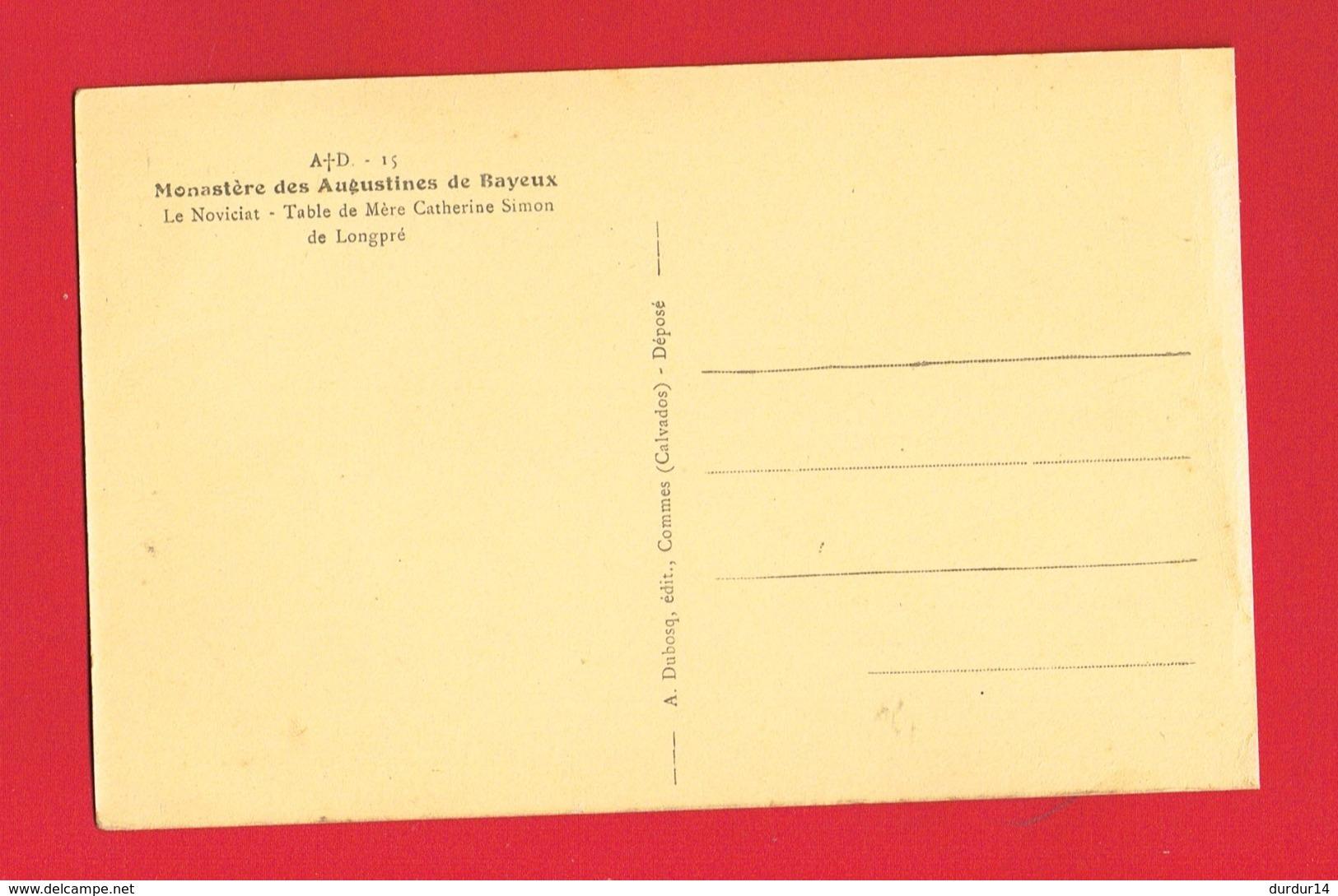 14 Calvados BAYEUX Monastère Des Augustines Le Novicat Table De Mère Catherine Simon De Longpré - Bayeux