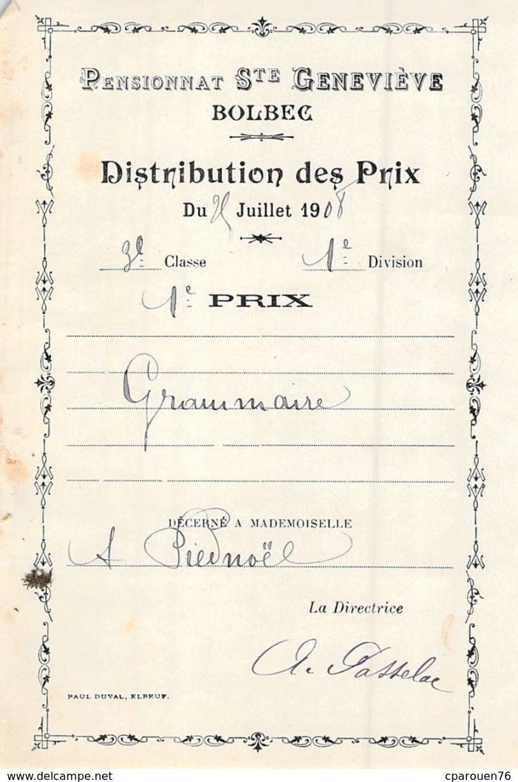 Distribution De Prix Pension Sainte Geneviève Bolbec 1908 1er Prix De Grammaire Piednoël - Oude Documenten